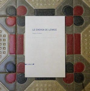 Baptiste Gaillard, Le chemin de Lennie, Héros-Limite
